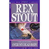 Over My Dead Bodyby Rex Stout