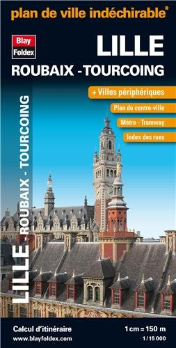 Lille Roubaix Tourcoing (French Edition)