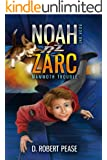 Noah Zarc: Mammoth Trouble (Science Fiction Time Travel Adventure Series for Kids - Book 1)