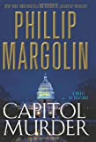 ISBN: 0062069888 - Capitol Murder: A Novel of Suspense