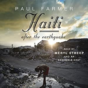 Haiti After the Earthquake | [Paul Farmer]