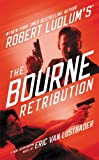 Robert Ludlum's (TM) The Bourne Retribution (Jason Bourne series Book 11)