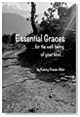 Essential Graces...for the well-being of your soul