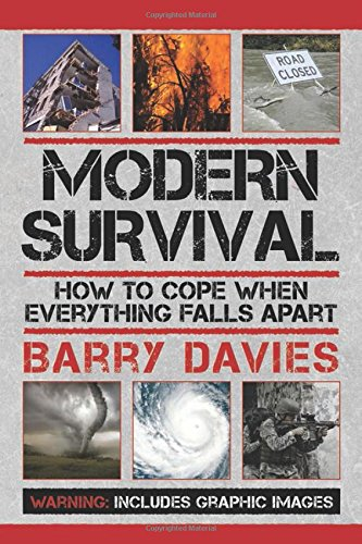 Modern Survival: How to Cope When Everything Falls Apart PDF