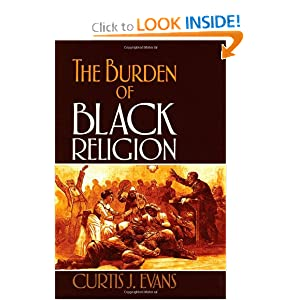 The Burden of Black Religion