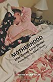 img - for Motherhood May Cause Drowsiness: Funny Stories by Sleepy Moms (First Edition) book / textbook / text book