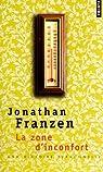 La zone d'inconfort : Une histoire personnelle par Franzen