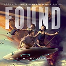 Found: Shipwreck Island, Book 4 Audiobook by S. A. Bodeen Narrated by Kirby Heyborne