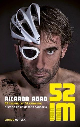 Reto 52 IM. 52 Ironman En 52 Semanas (Deportes)