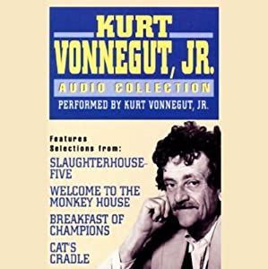 The Kurt Vonnegut, Jr. Audio Collection | [Kurt Vonnegut]