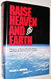 Raise Heaven and Earth: The Story of Martin Marietta People and Their Pioneering Achievements