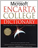 Microsoft Encarta College Dictionary: The First Dictionary For The Internet Age