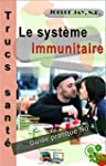 Le Syst�me Immunitaire Trucs Sant� No...