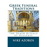 Greek Funeral Traditionsby Nike Azoros