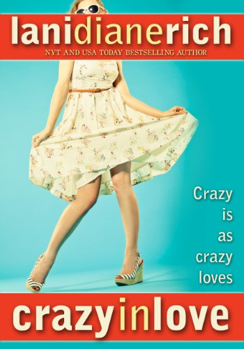Crazy In Love by Lani Diane Rich