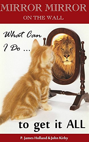 Mirror Mirror On The Wall, What Can I Do To Get It All: How To Manifest Money, Love, Perfect Health And All Your Desires Using the Law Of Attraction (Manifesting Life's Desires Book 1) (New Master Your Money compare prices)