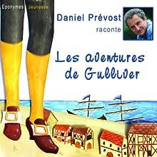 Les aventures de Gulliver | Livre audio Auteur(s) : Jonathan Swift Narrateur(s) : Daniel Prévost