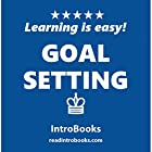 Goal Setting Hörbuch von  IntroBooks Gesprochen von: Andrea Giordani