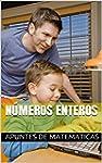 N�meros enteros (Apuntes de matem�ticas)