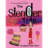 The Slender Trap: A Food and Body Workbook ~ Lauren Stern