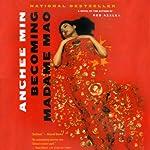 Becoming Madame Mao | Anchee Min