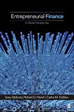 img - for Entrepreneurial Finance: A Global Perspective by Gibbons, Gary E. (Eugene), Robert D. Hisrich, DaSilva, Carlo (2014) Paperback book / textbook / text book