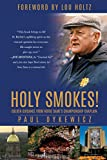 img - for Holy Smokes!: Golden Guidance from Notre Dame's Championship Chaplain book / textbook / text book