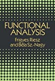 img - for By Frigyes Riesz Functional Analysis (Dover Books on Mathematics) (Reprint) book / textbook / text book