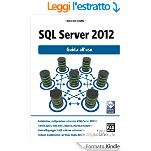 SQL Server 2012 - Guida all'uso (Digital LifeStyle Pro)