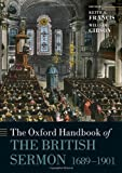 The Oxford Handbook of the Modern British Sermon 1689-1901 (Oxford Handbooks) (0199583595) by Francis, Keith A.