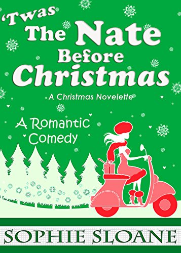'Twas the Nate Before Christmas: A Christmas Novelette cover