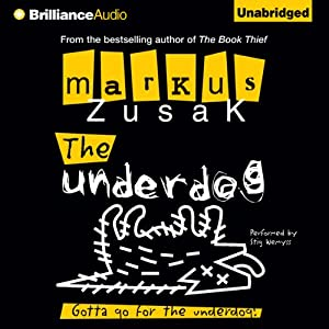 The Underdog | [Markus Zusak]