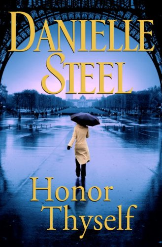 Honor Thyself, Steel, Danielle