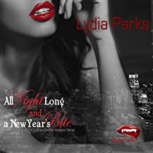 All Night Long and A New Year's Bite: The Nathan Cotton Series, Books 2 and 3 Audiobook by Lydia Parks Narrated by Micah Linford