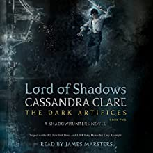 Lord of Shadows Audiobook by Cassandra Clare Narrated by James Marsters