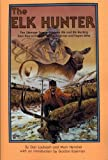img - for Elk Hunter Ultimate Source Book On Elk book / textbook / text book