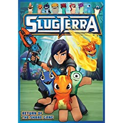 Slugterra: Return Of The Shane Gang