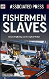 img - for Fishermen Slaves: Human Trafficking and the Seafood We Eat book / textbook / text book