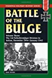 Battle of the Bulge, Volume 3: The 3rd Fallschirmjager Division in Action, December 1944-January 1945 (Stackpole Military History)