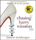 Chasing Harry Winston: A Novel
