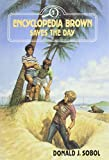 Encyclopedia Brown Saves the Day (0525672109) by Sobol, Donald J.