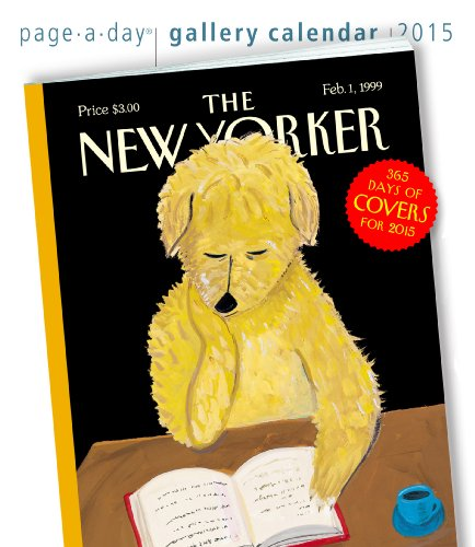 The New Yorker Page-A-Day Gallery Calendar: 365 Days of Covers