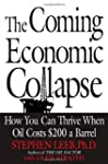The Coming Economic Collapse: : How Y...