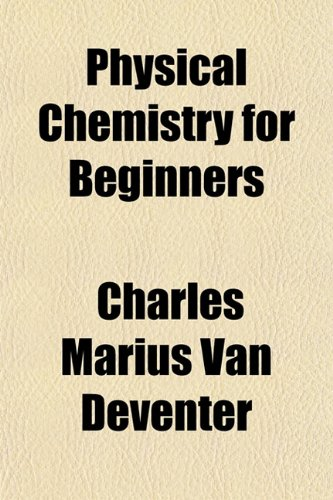 Physical Chemistry for Beginners