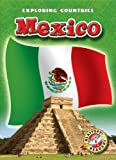 img - for Mexico (Blastoff! Readers: Exploring Countries) (Blastoff! Readers: Exploring Countries: Level 5 (Library)) book / textbook / text book