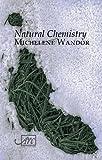 Natural Chemistry (1904614531) by Wandor, Michelene