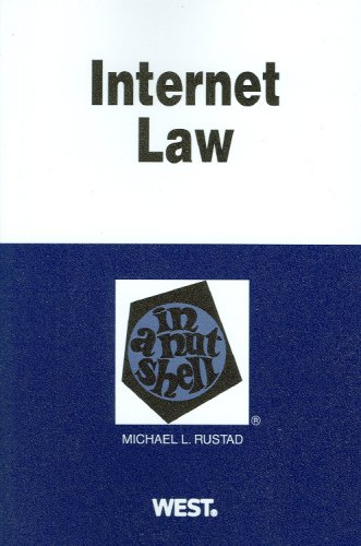 Internet Law in a Nutshell (Nutshell Series)