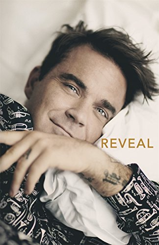 Reveal Robbie Williams [Heath, Chris] (Tapa Dura)