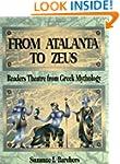 From Atalanta to Zeus: Readers Theatr...