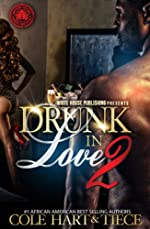 Drunk In Love 2: An Original Love Story